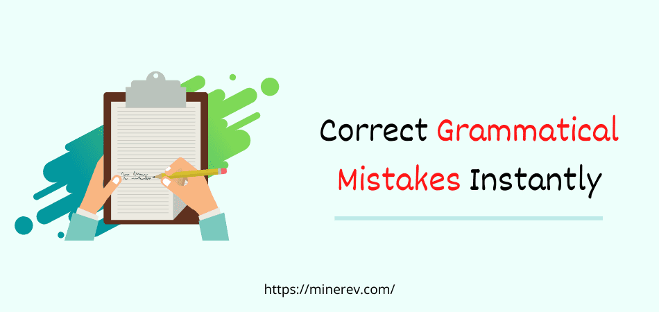 how to correct grammatical mistakes while writing