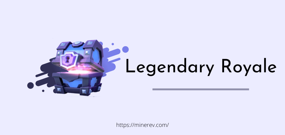 legendary royale